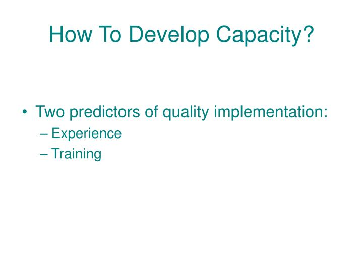 How To Develop Capacity?