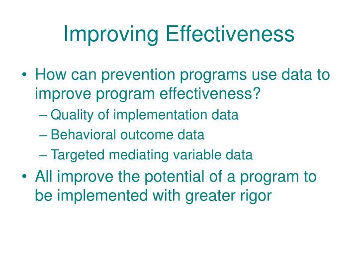 Improving Effectiveness