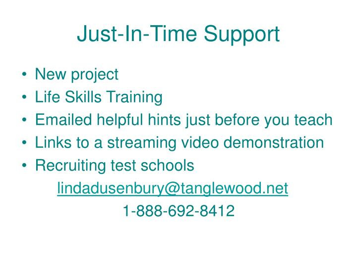 Just-In-Time Support
