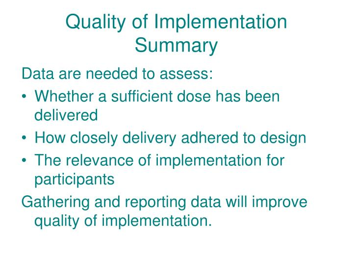 Quality of Implementation Summary