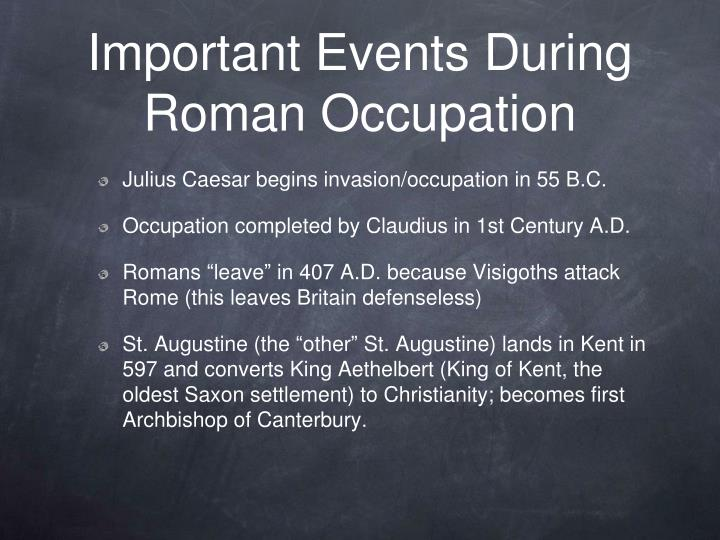 Important Events During Roman Occupation