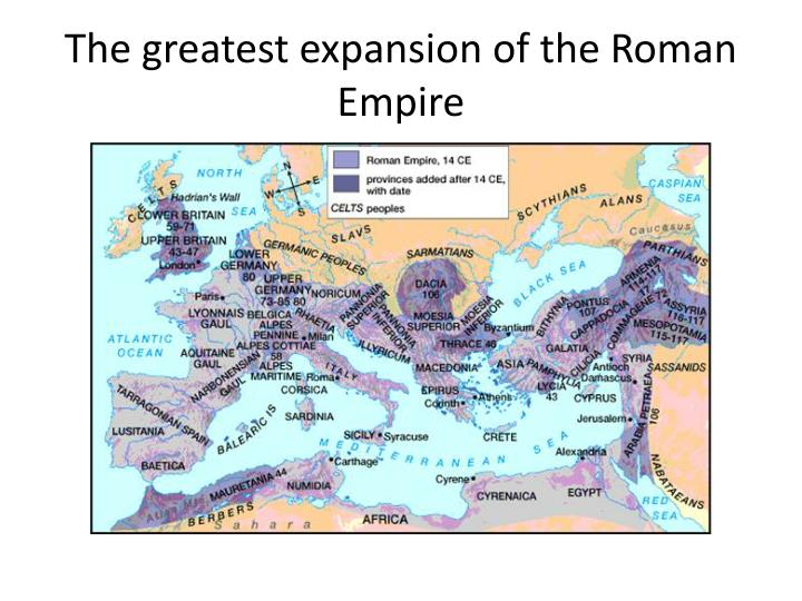The greatest expansion of the Roman Empire