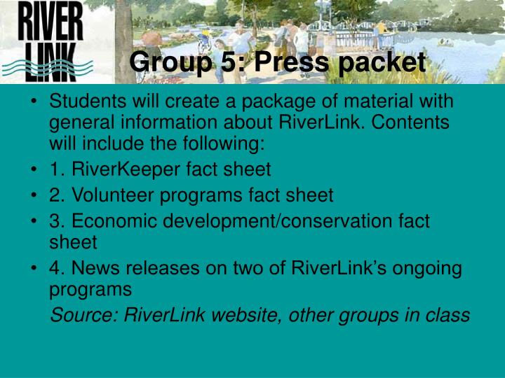 Group 5: Press packet