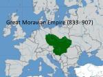 great moravian empire 833 907