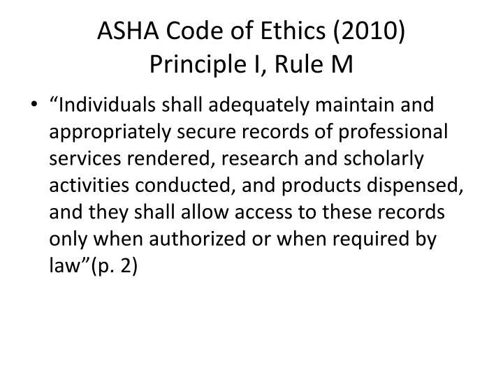 ASHA Code of Ethics (2010)