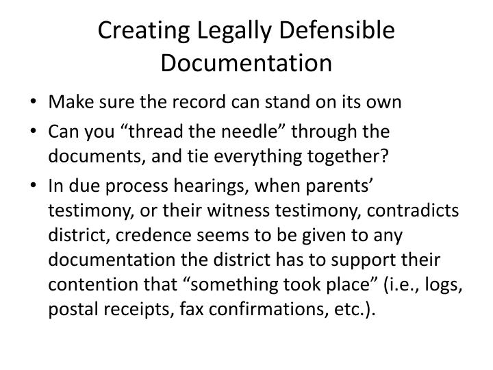 Creating Legally Defensible Documentation