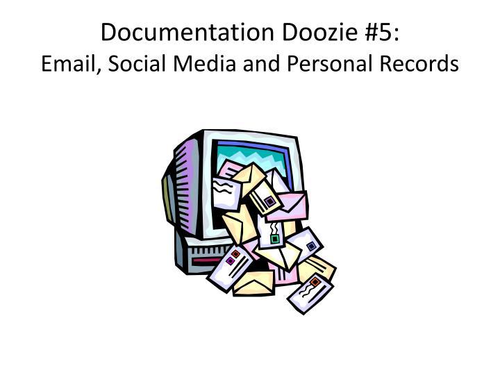 Documentation Doozie #5: