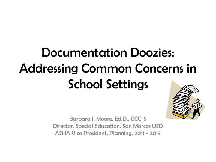 Documentation doozies addressing common concerns in school settings