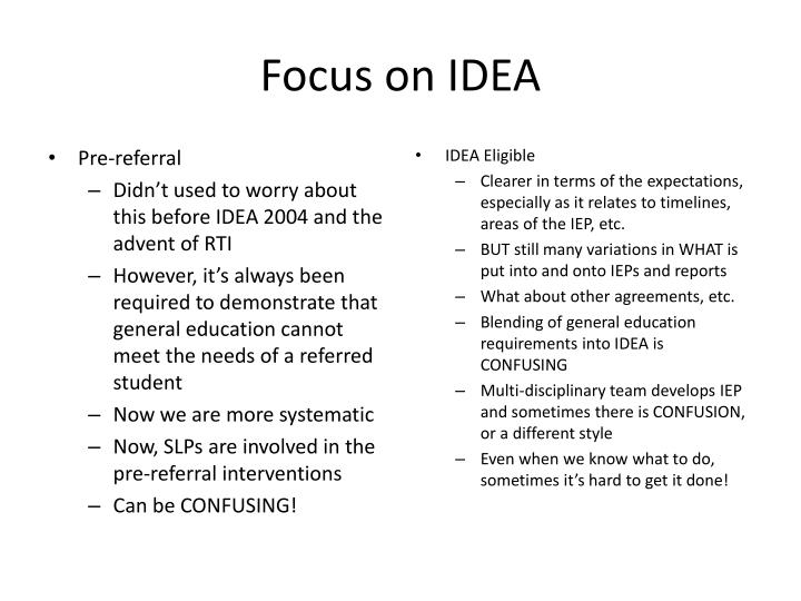 Focus on IDEA