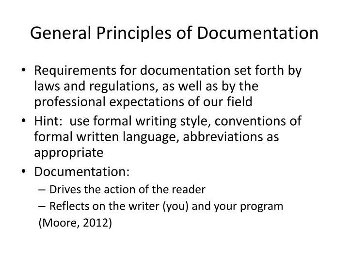 General Principles of Documentation