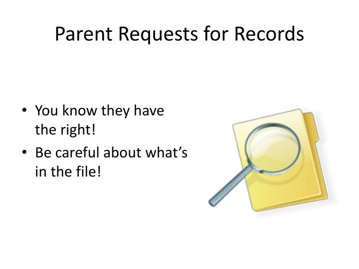 Parent Requests for Records
