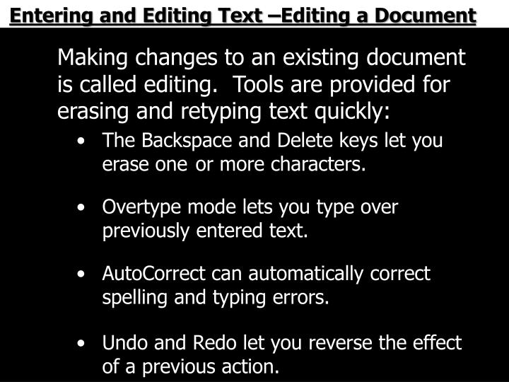 Entering and Editing Text –Editing a Document