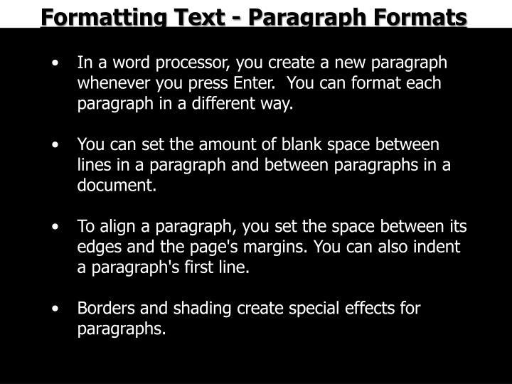 Formatting Text - Paragraph Formats