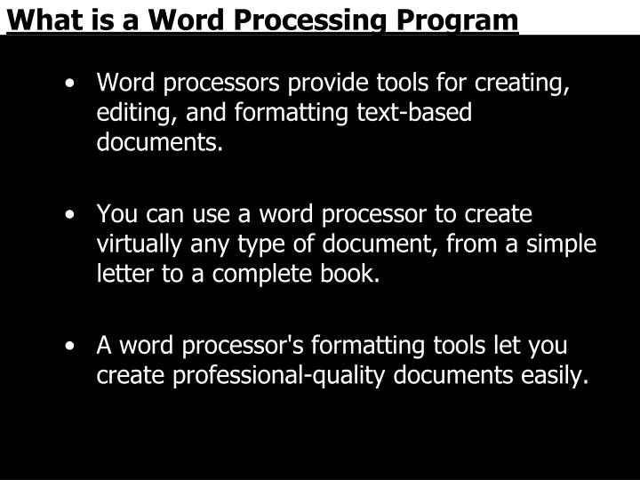 What is a Word Processing Program