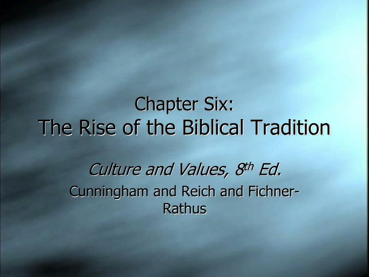 chapter six the rise of the biblical tradition n.