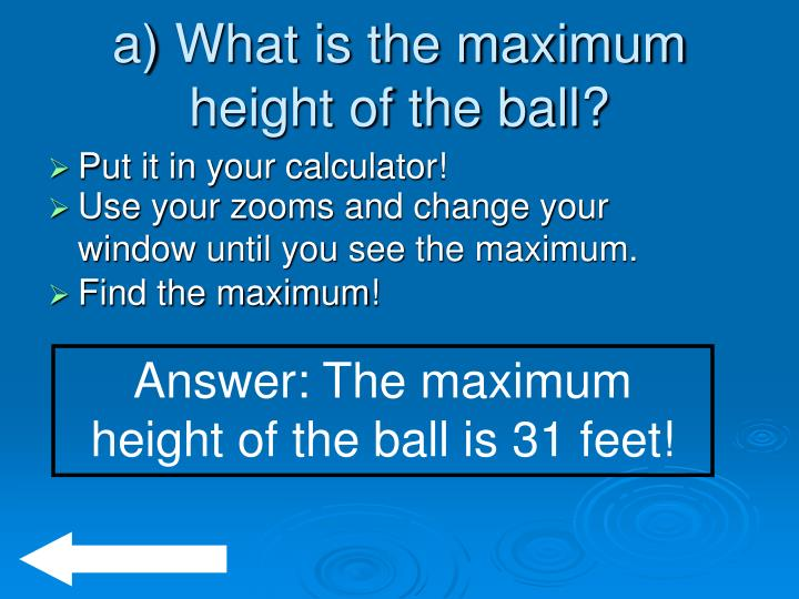 A what is the maximum height of the ball