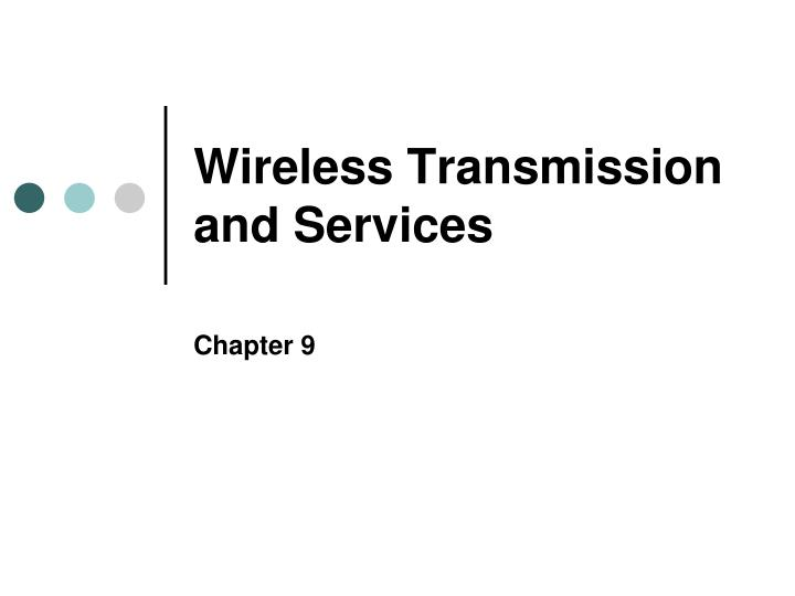 wireless transmission and services n.