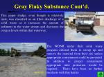 gray flaky substance cont d2