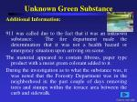 unknown green substance1