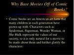 why base movies off of comic books