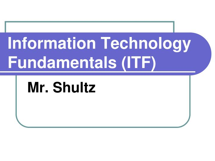 information technology fundamentals itf n.