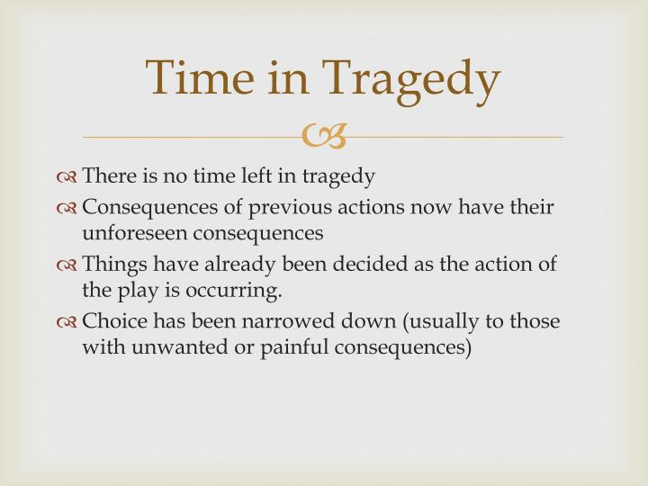 Time in Tragedy