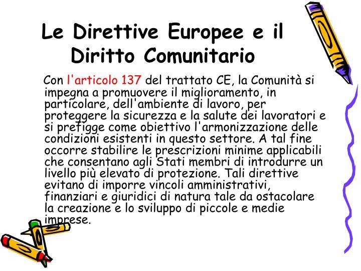 Le Direttive Europee e il Diritto Comunitario