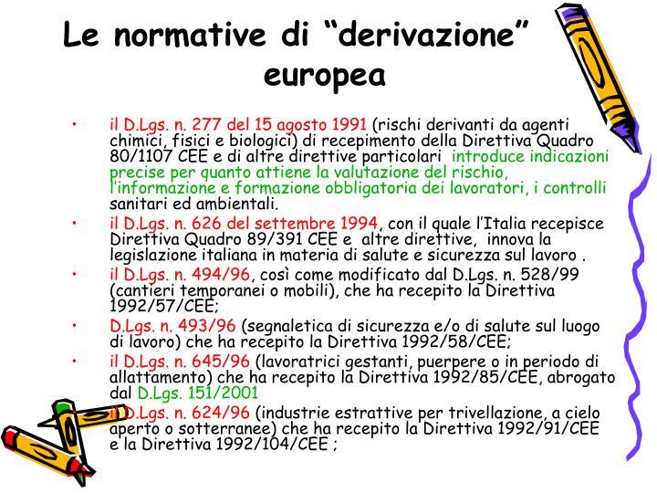 """Le normative di """"derivazione"""" europea"""