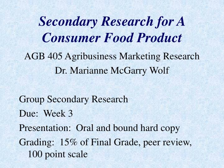 secondary research for a consumer food product n.