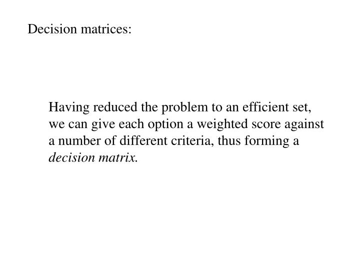 Decision matrices: