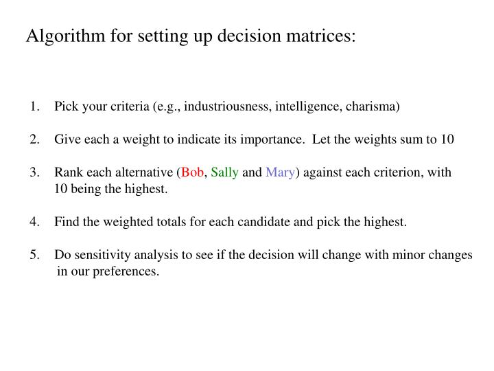 Algorithm for setting up decision matrices: