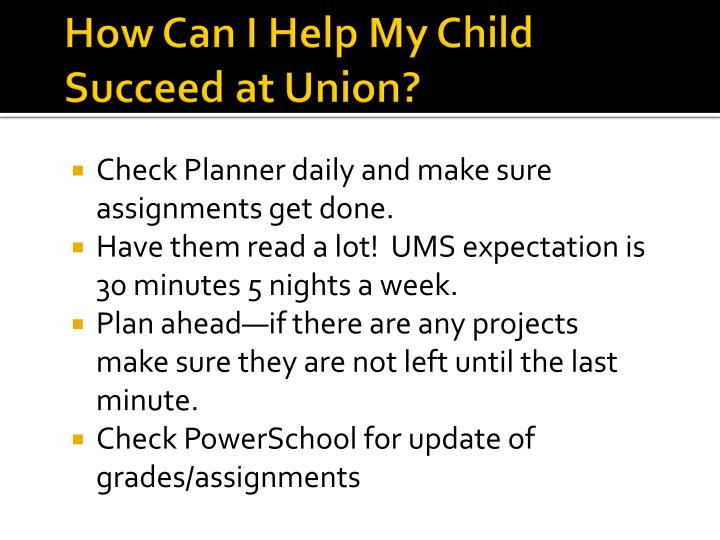 How Can I Help My Child Succeed at Union?