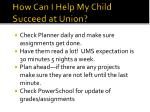 how can i help my child succeed at union