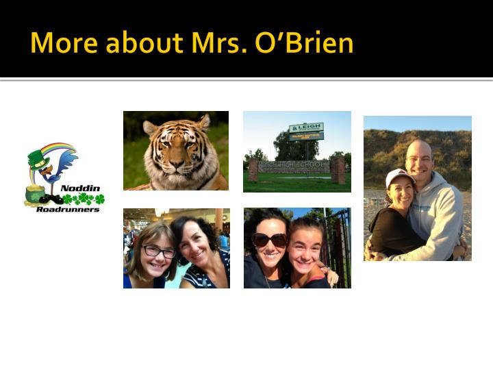 More about mrs o brien