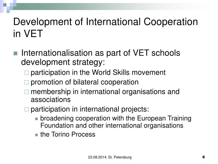 Development of International Cooperation in VET