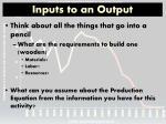 inputs to an output
