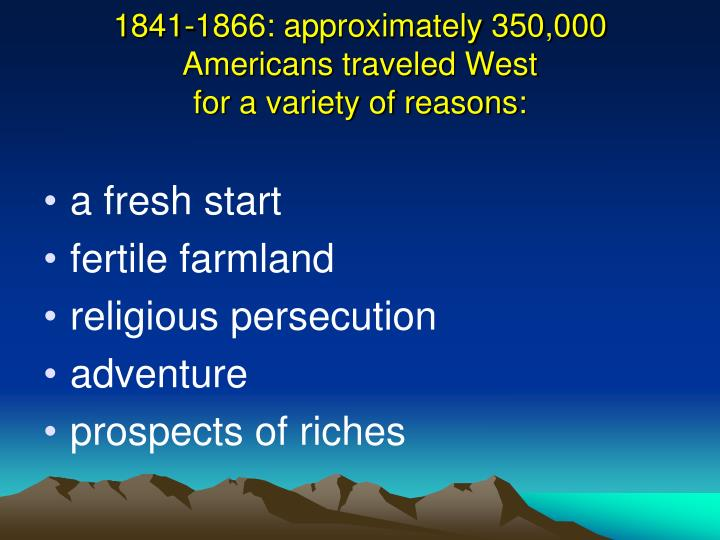 1841-1866: approximately 350,000