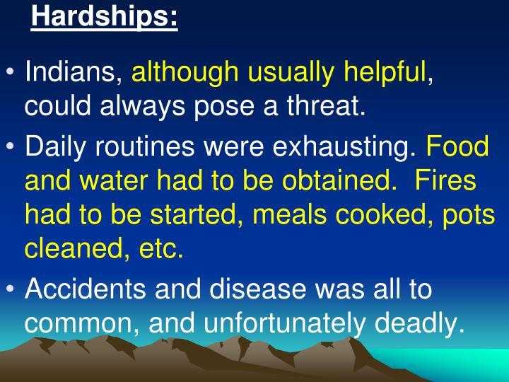 Hardships: