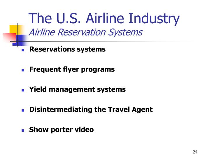 The U.S. Airline Industry