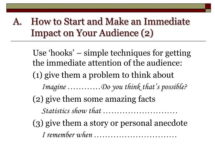 How to Start and Make an Immediate Impact on Your Audience (2)