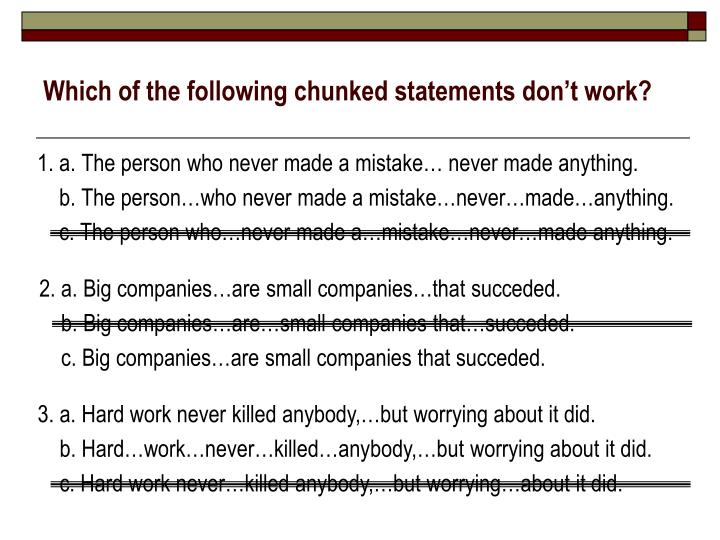 Which of the following chunked statements don't work?