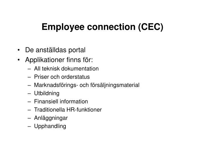 Employee connection (CEC)