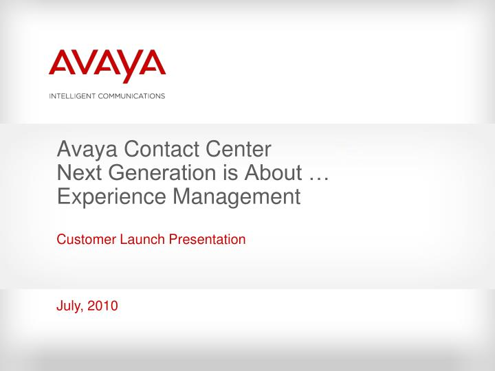 avaya contact center next generation is about experience management n.