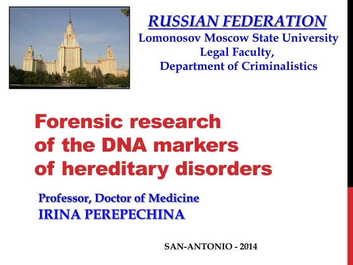 Forensic research of the dna markers of hereditary disorders