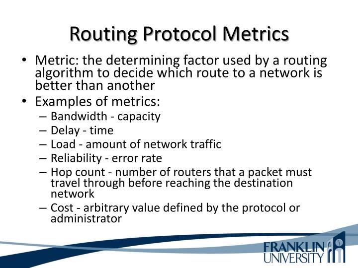 Routing Protocol Metrics