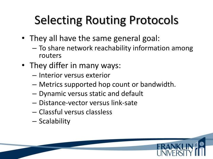 Selecting Routing Protocols