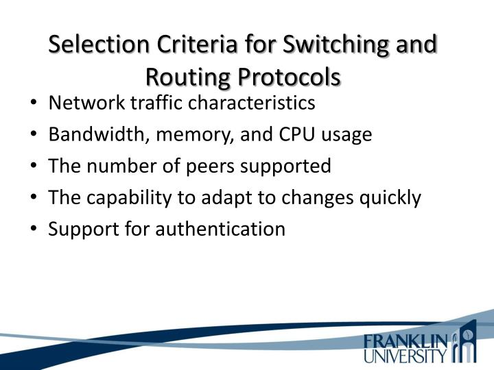 Selection Criteria for Switching and Routing Protocols
