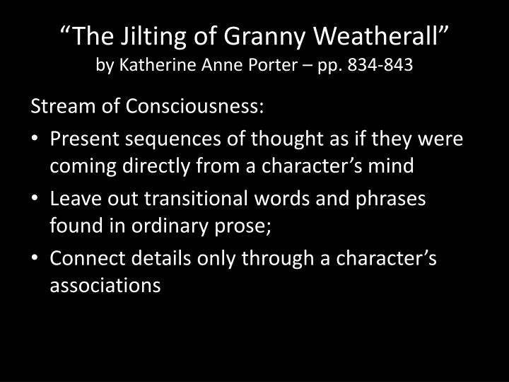stream of consciousness the jilting of granny weatherall