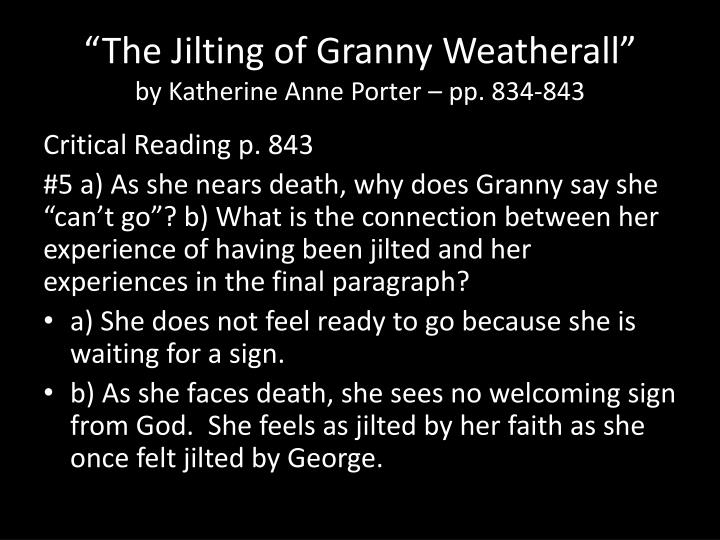 a plot summary of katherine anne porters story the jilting of granny weatherall