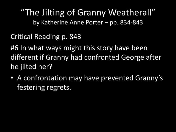 The Jilting of Granny Weatherall Analytical Essay
